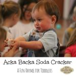 Baby Activity – Acka Backa Soda Cracker