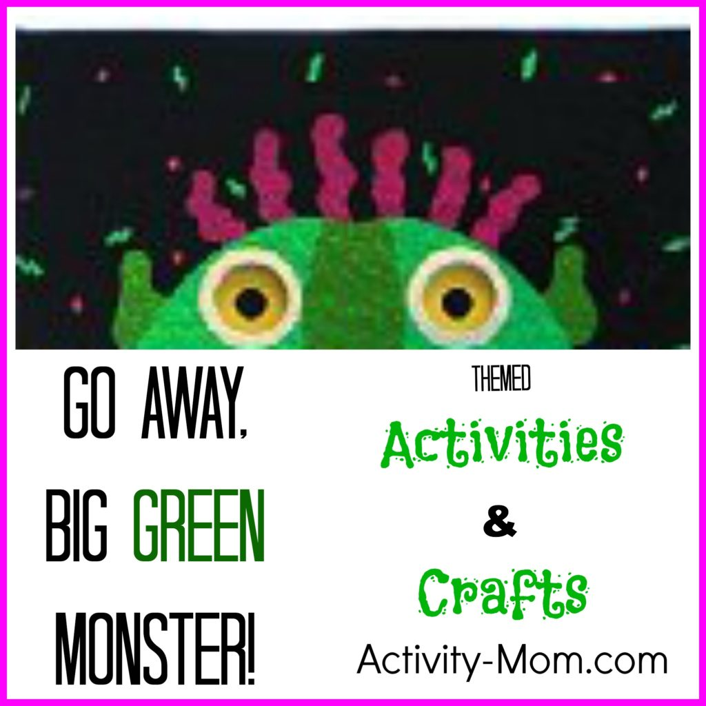 Go Away Big Green Monster Activities