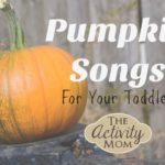Baby Activity – Pumpkin Songs