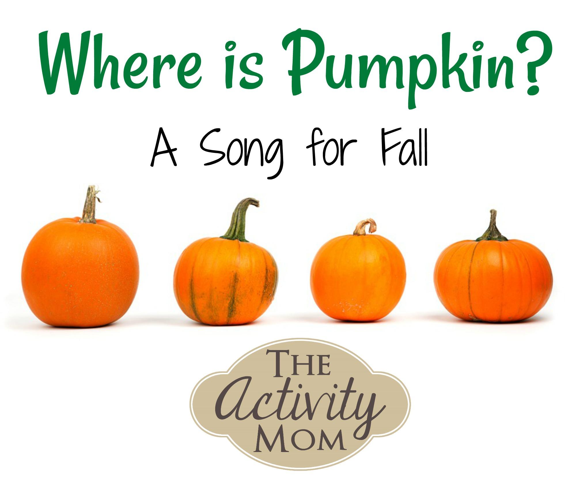 Pumpkin Song for Preschoolers