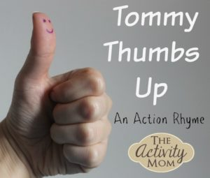 Action Rhyme Tommy Thumbs Up