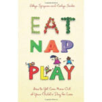 """Eat, Nap, Play"" (Plus a Giveaway!)"