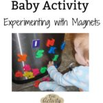 Baby Activity – Experimenting with Magnets