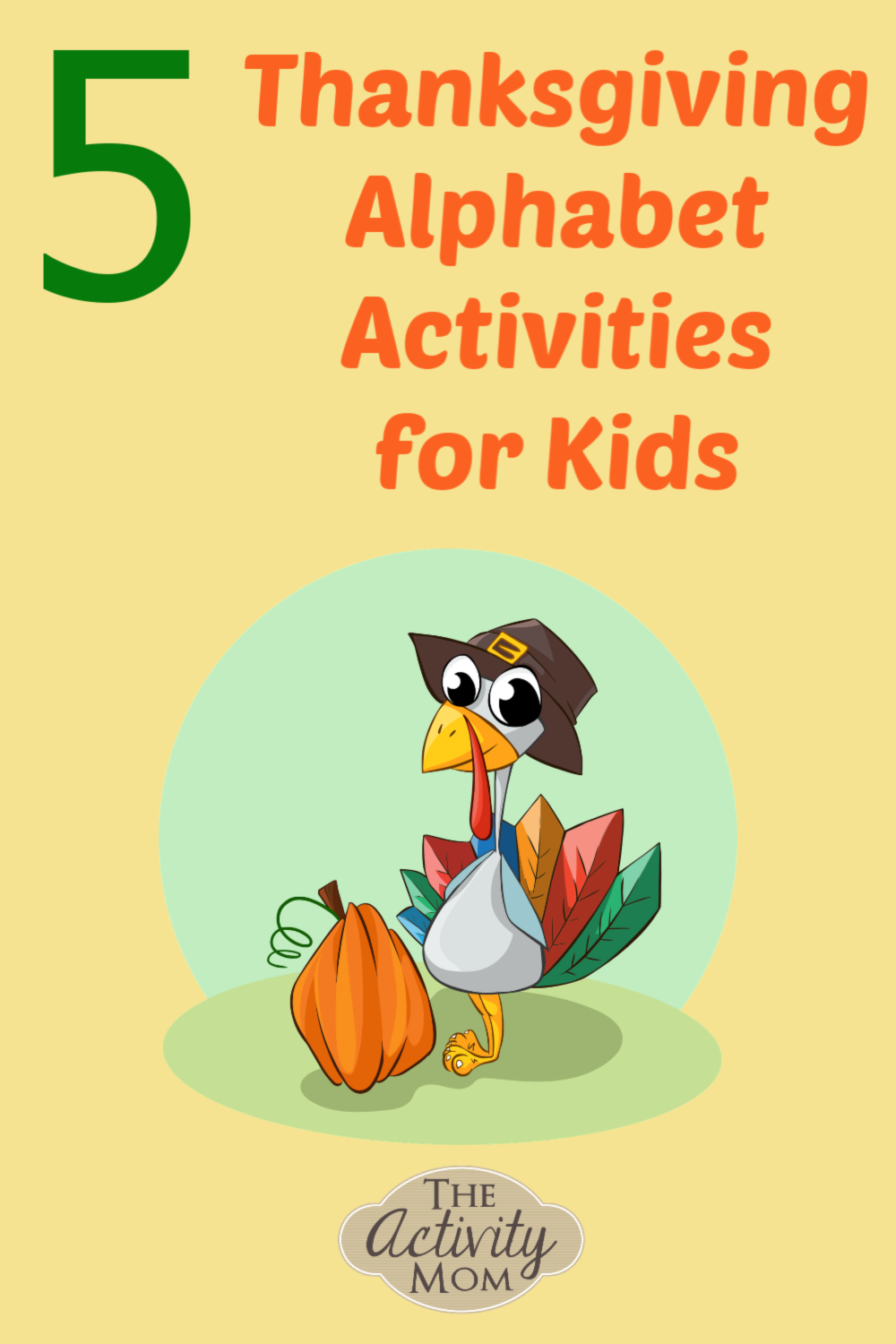 Thanksgiving Alphabet Activities