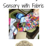 Baby Activity – Sensory with Fabric