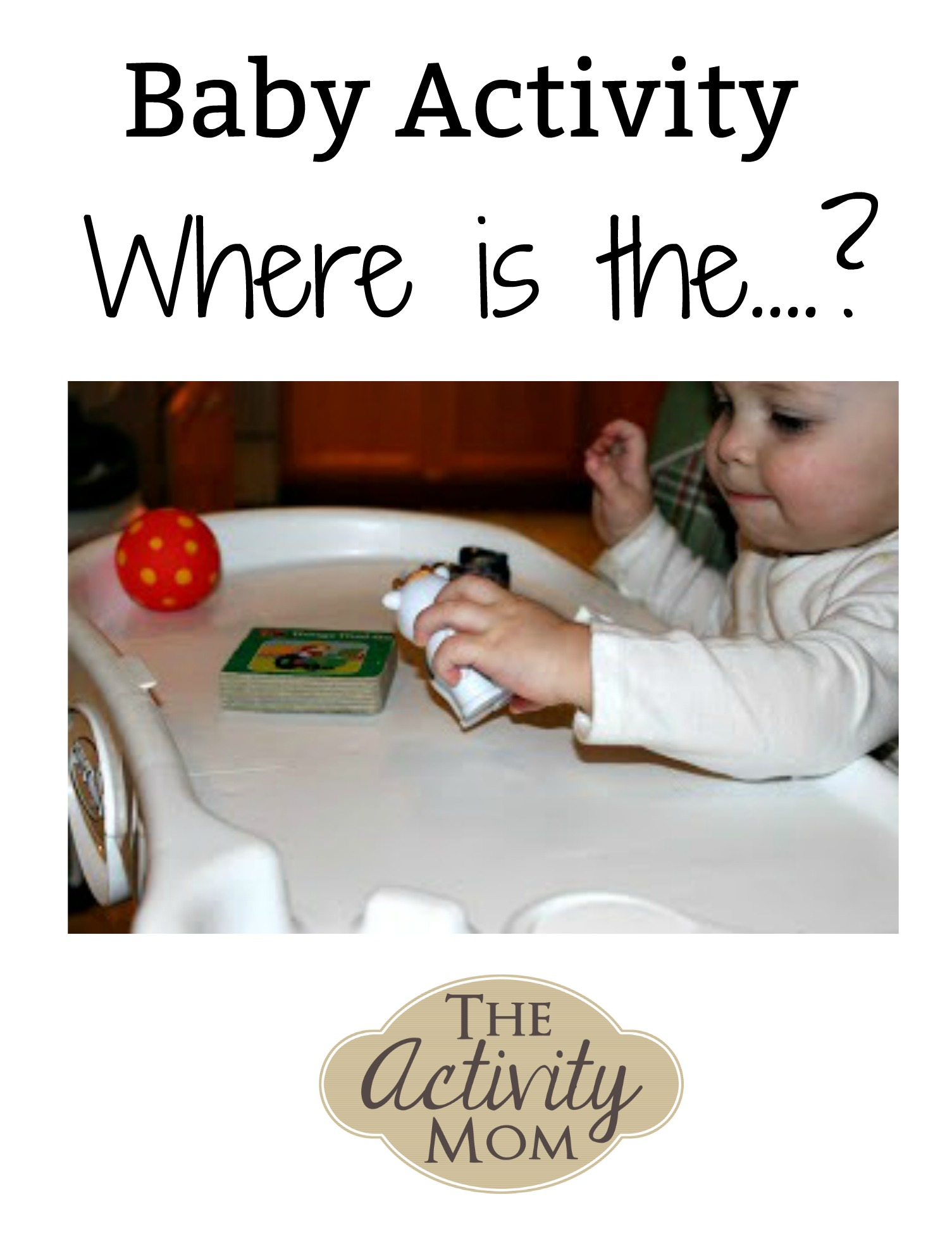 Baby Activity – Where is the….?