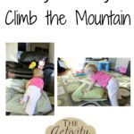 Baby Activity – Climb the Mountain