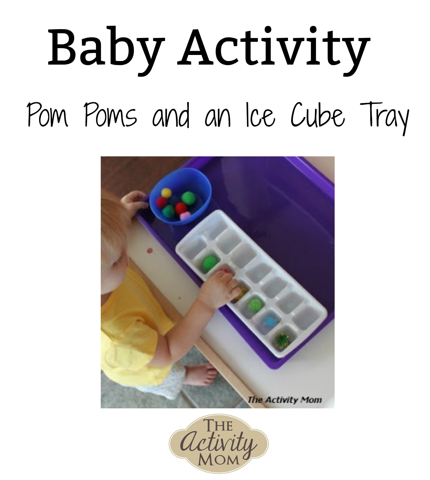Baby/Toddler Activity – Pom Poms and Ice Cube Tray