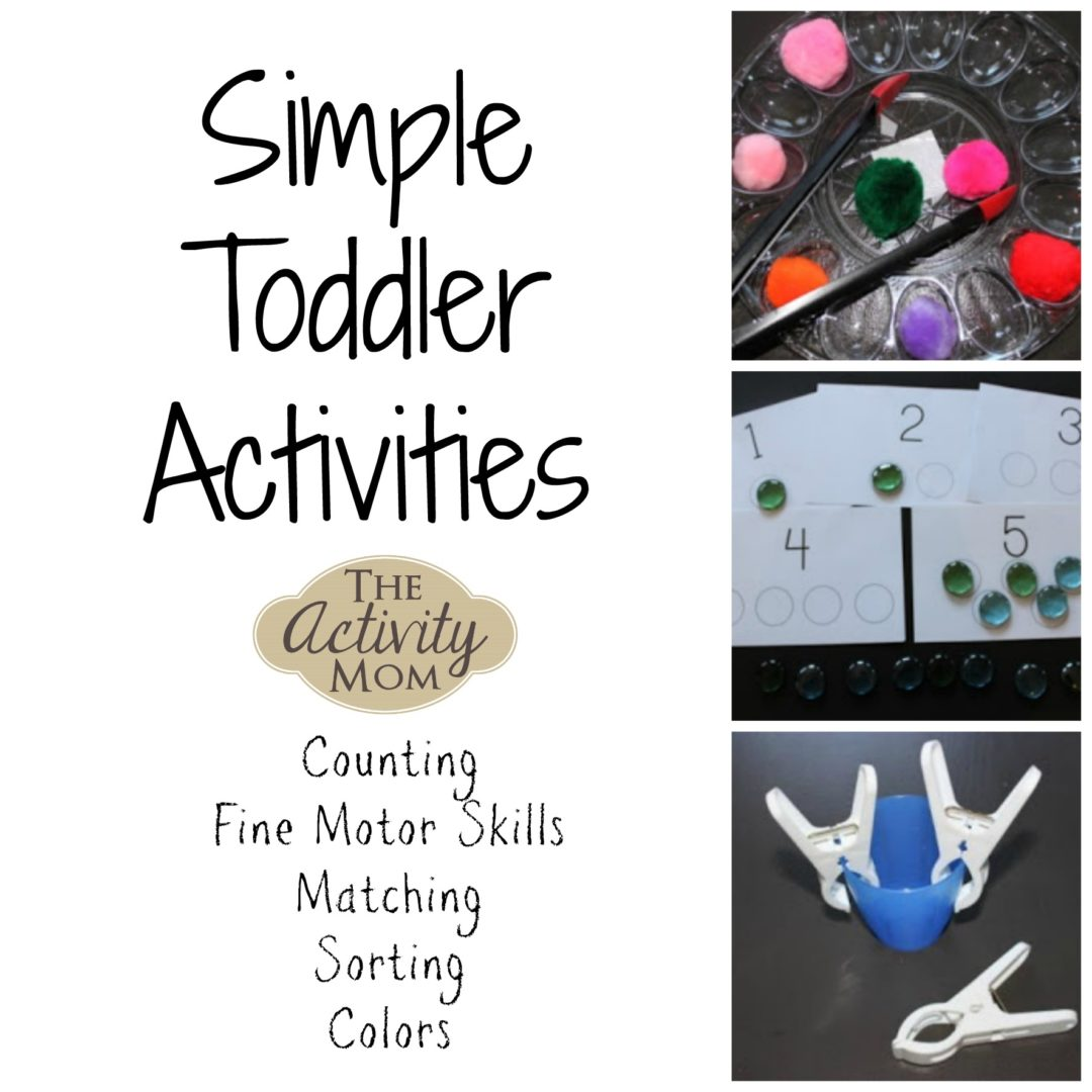 Simple Toddler Activities for counting, fine motor skills, matching, sorting, and colors.