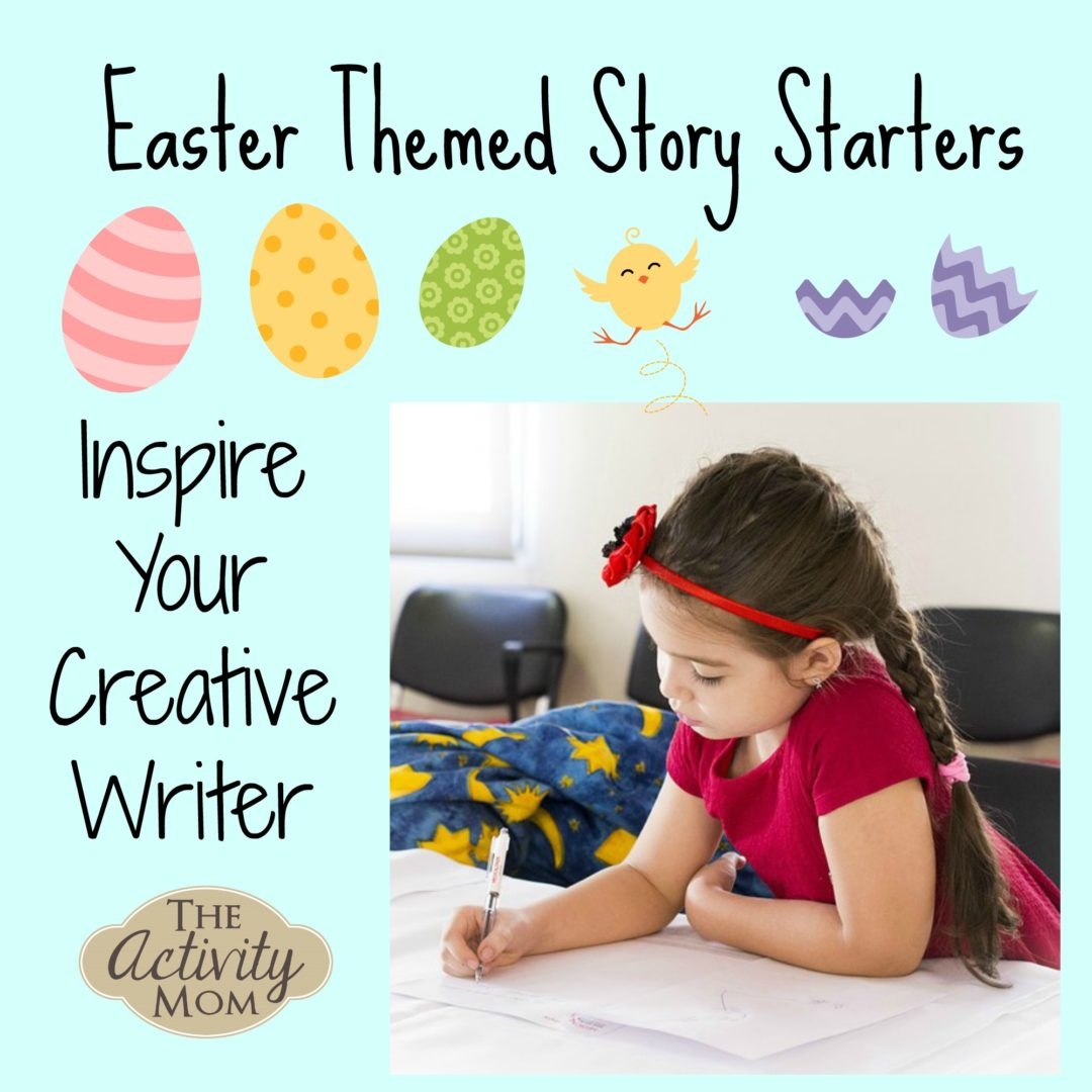 The Activity Mom - Creative Writing and Story Telling with Easter ...