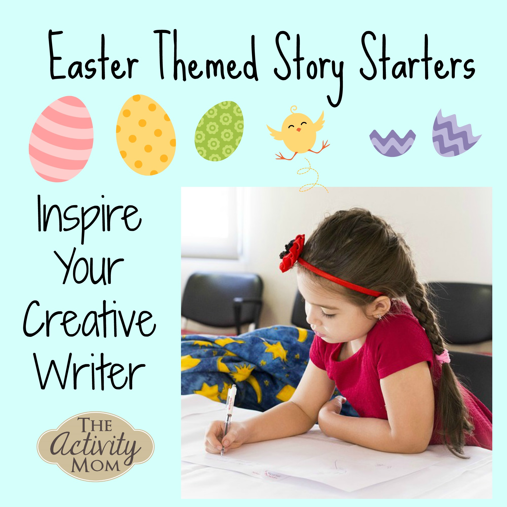 The Activity Mom Creative Writing And Story Telling With Easter Story Starters Printable The Activity Mom Easter stories using writing process