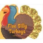 Five Silly Turkeys (printable)