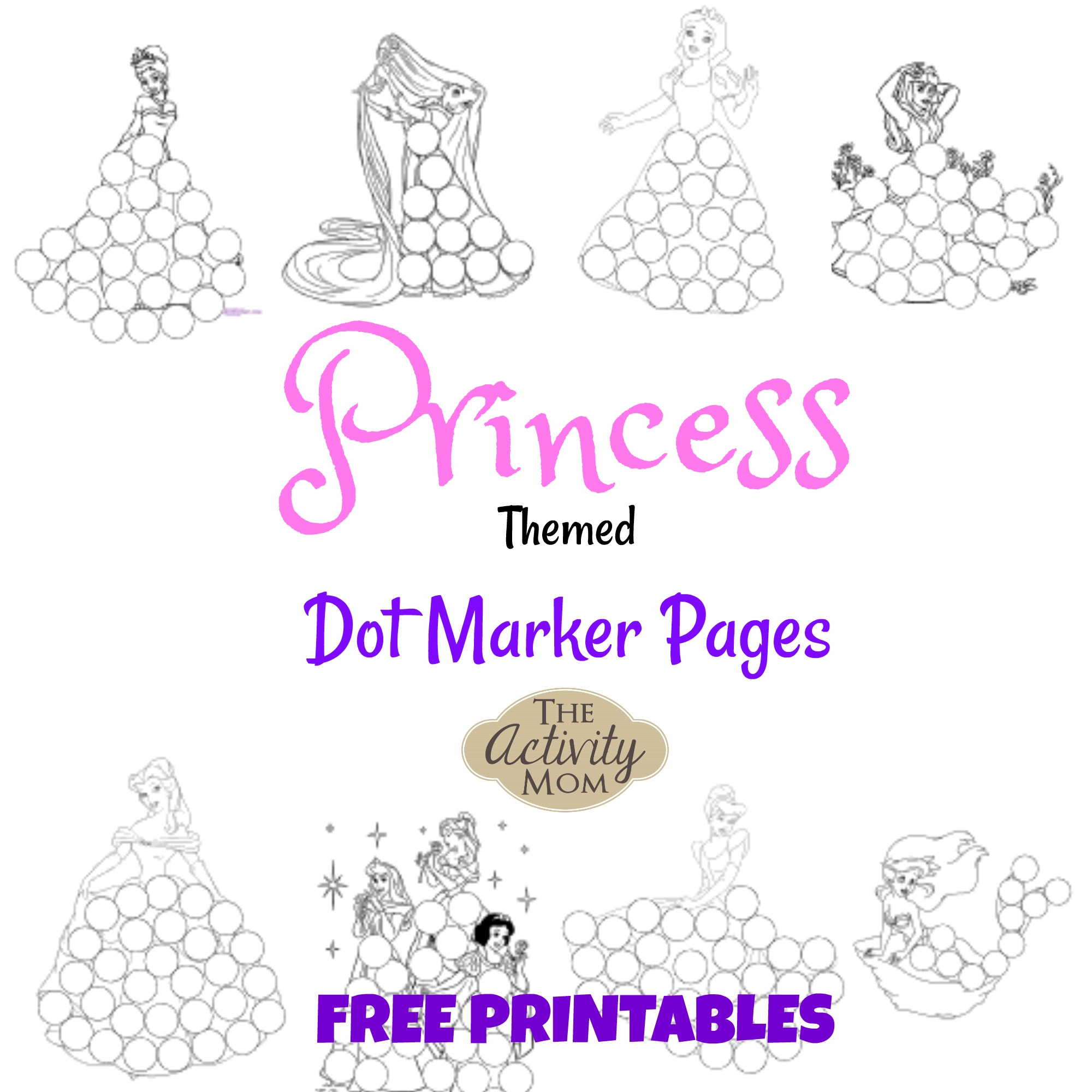 Free, Printable Princess Dot Marker Pages