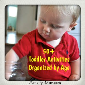 50+ Activities for Toddlers Organized by Age