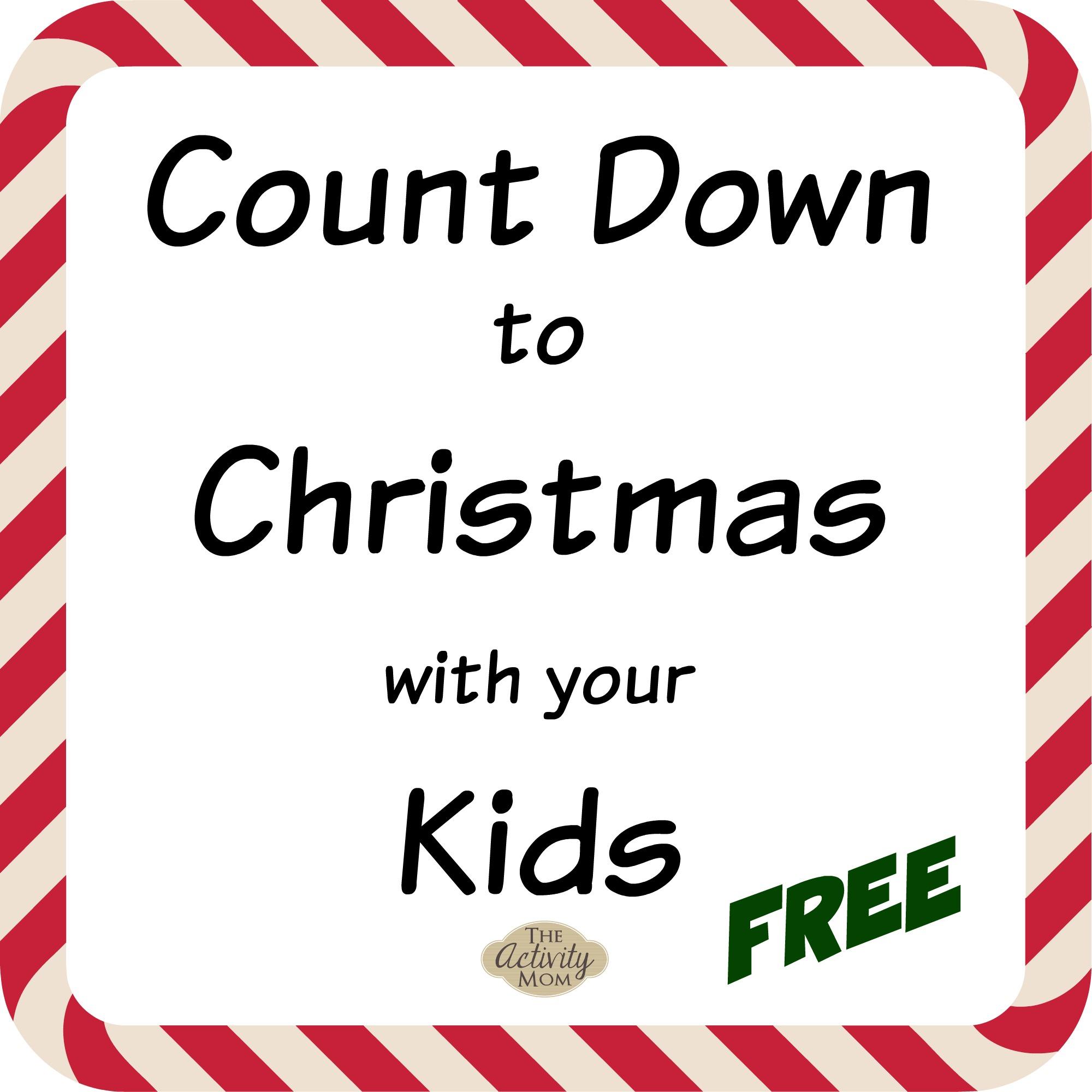 Christmas Countdown Ideas.The Activity Mom Christmas Countdown Ideas The Activity Mom