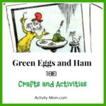 Green Eggs and Ham Themed Activities