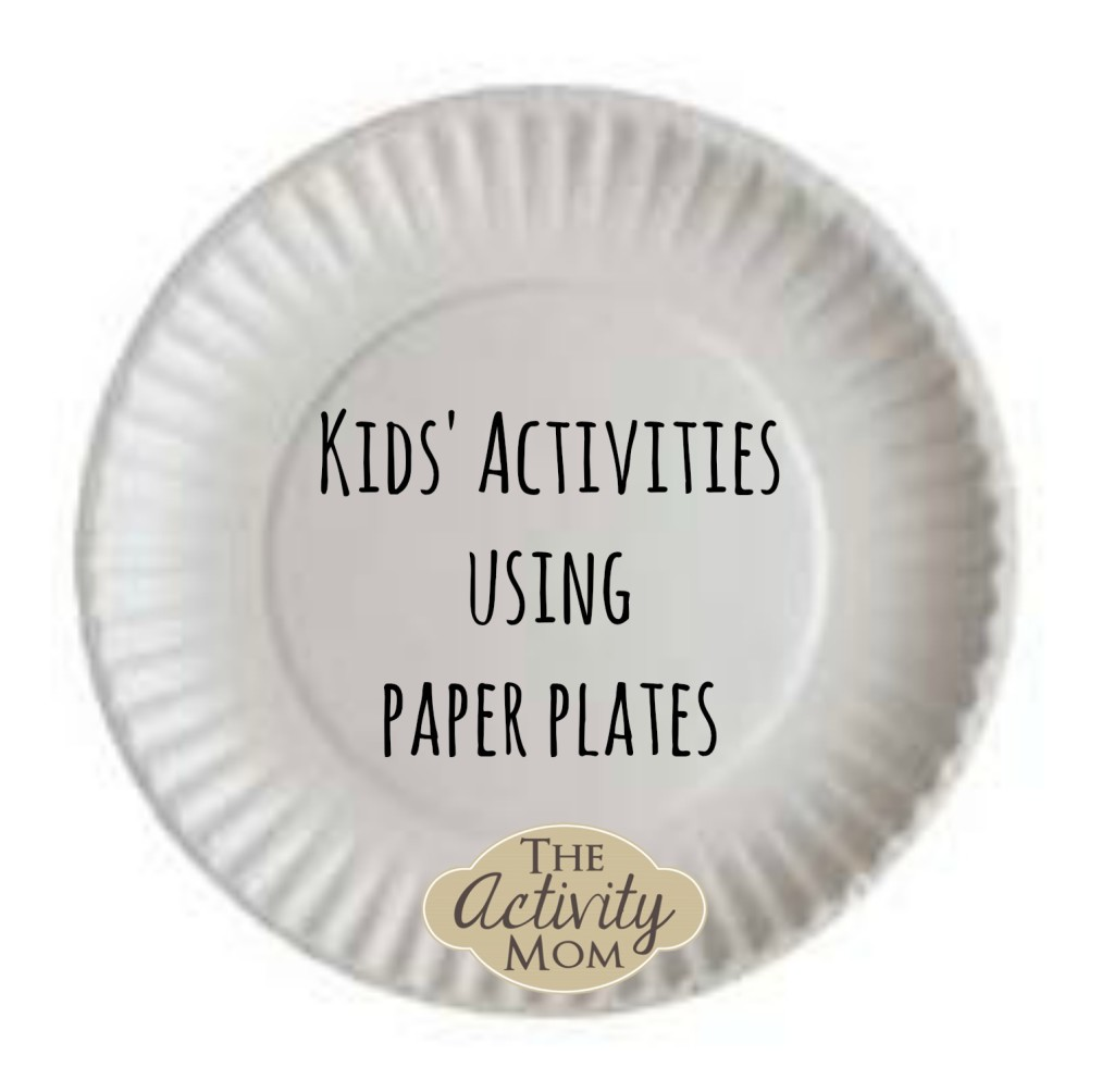 Kids Activities using Paper Plates