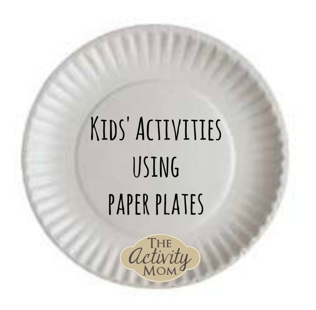 Activities using Paper Plates  sc 1 st  The Activity Mom & The Activity Mom - Activities using Paper Plates - The Activity Mom