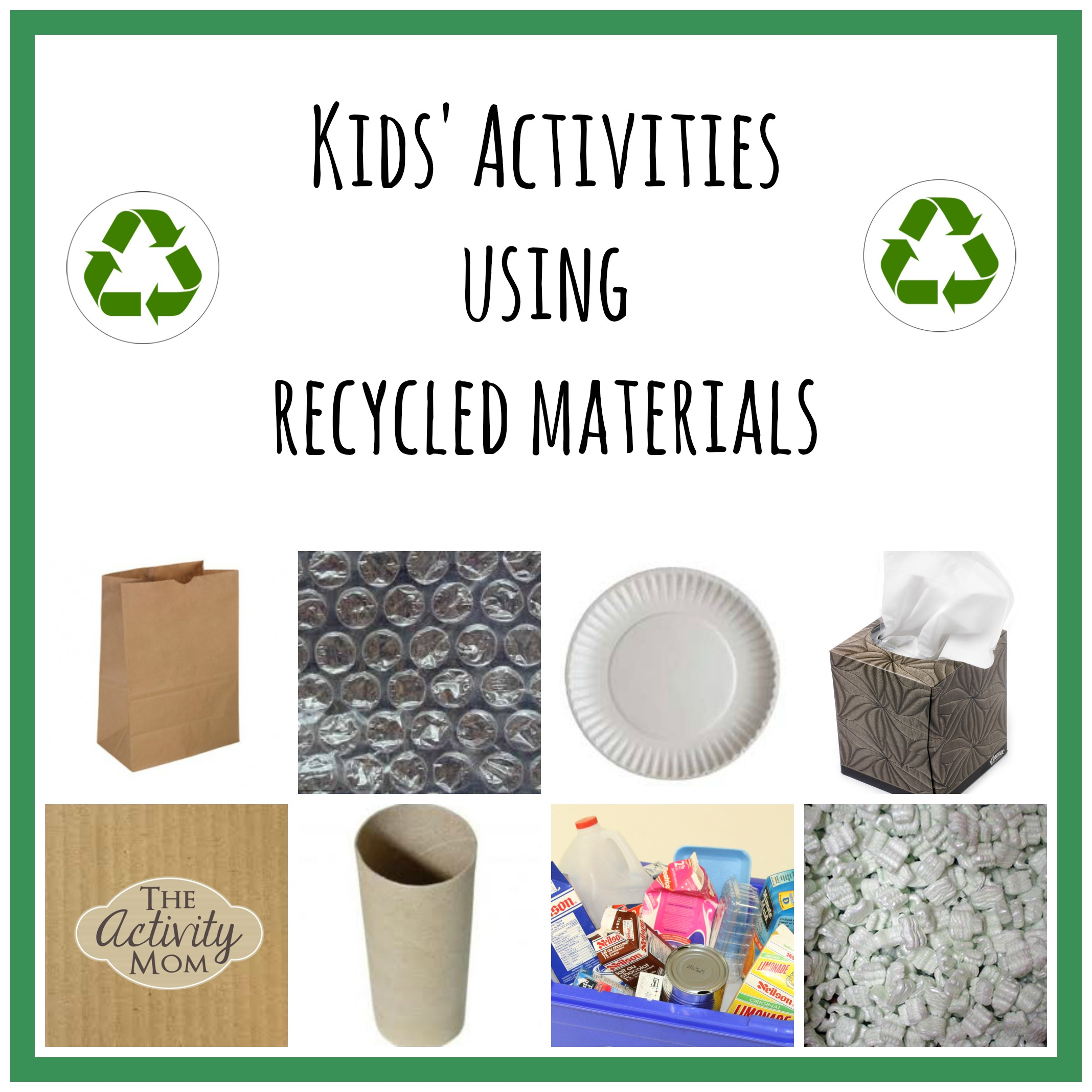 Kids' Activities using Recycled Materials