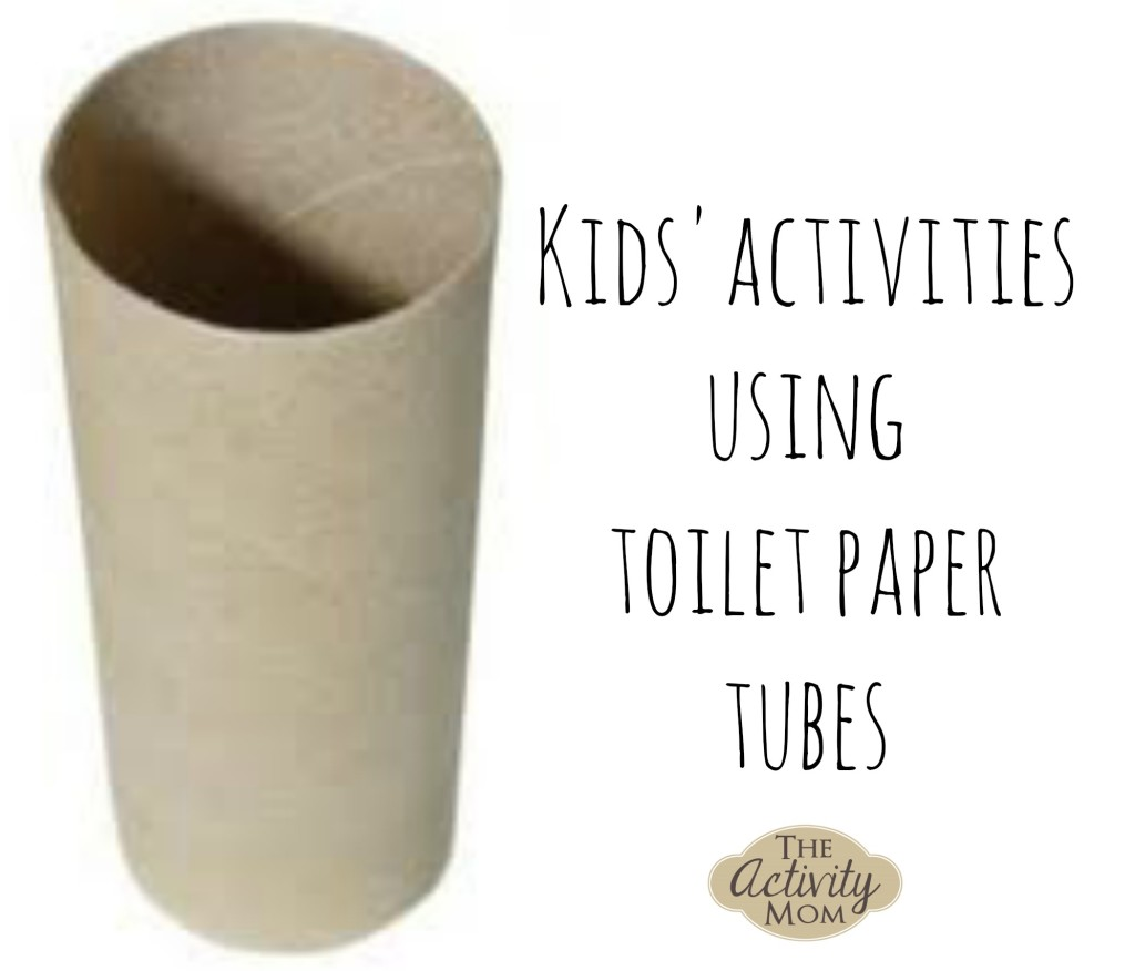 Kids Activities using Toilet Paper Tubes
