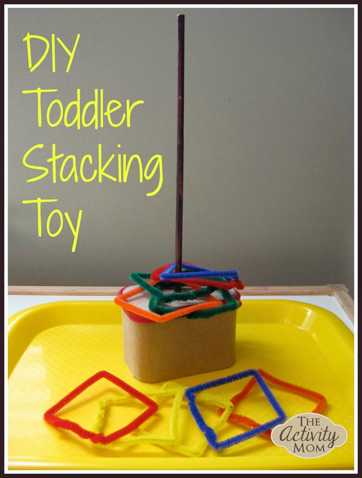 DIY Toddler Stacking Toy