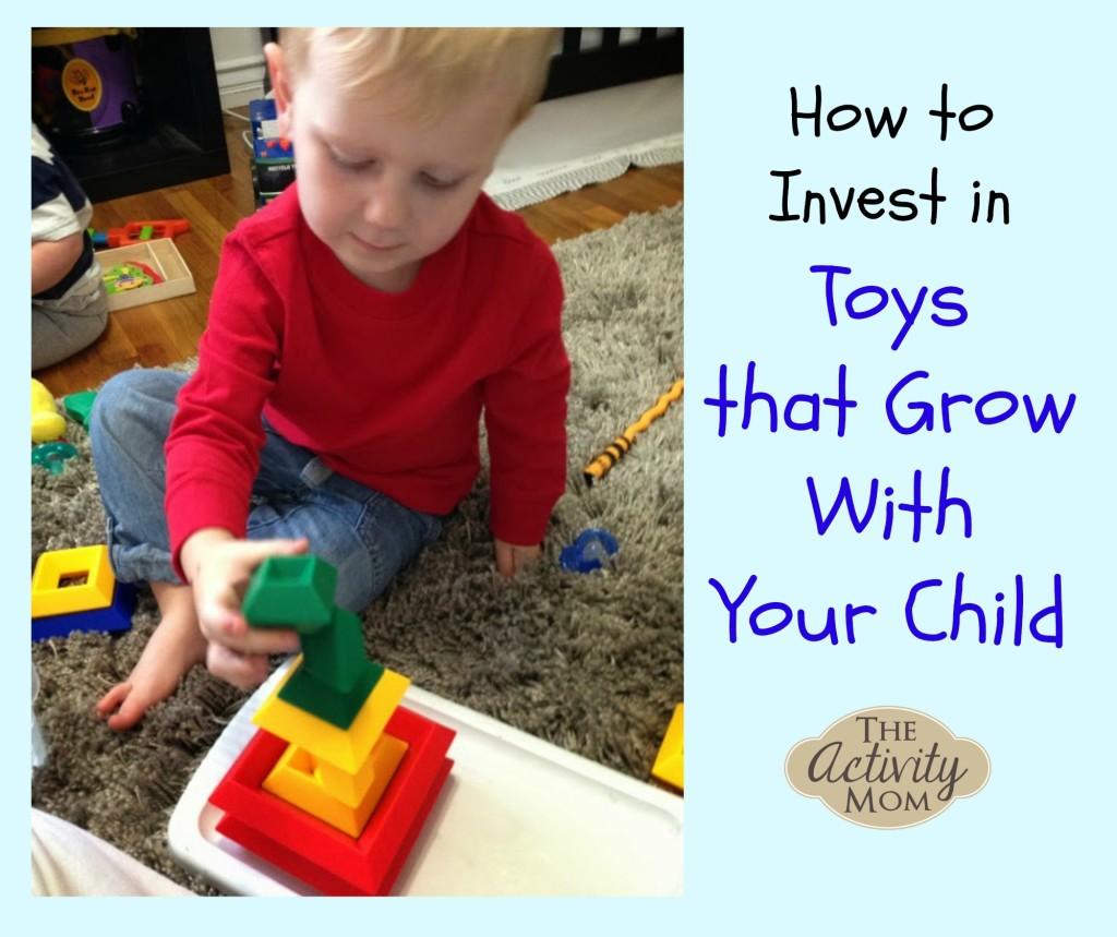 Toys that Grow with Your Child
