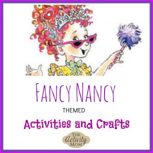 Fancy Nancy Crafts and Activities