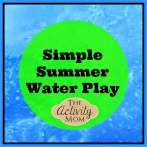 Simple Summer Water Play