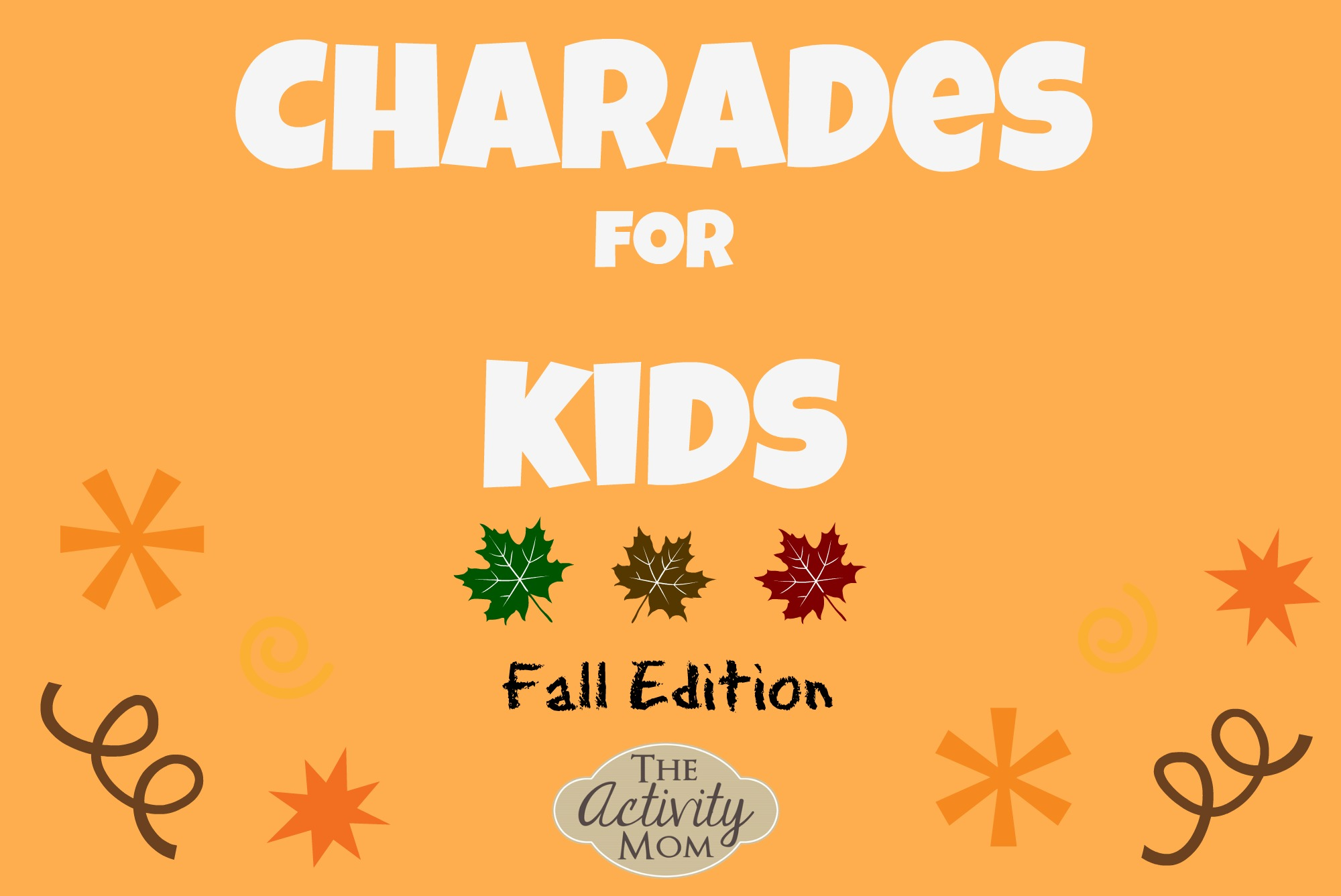 the activity mom - charades for kids - the activity mom