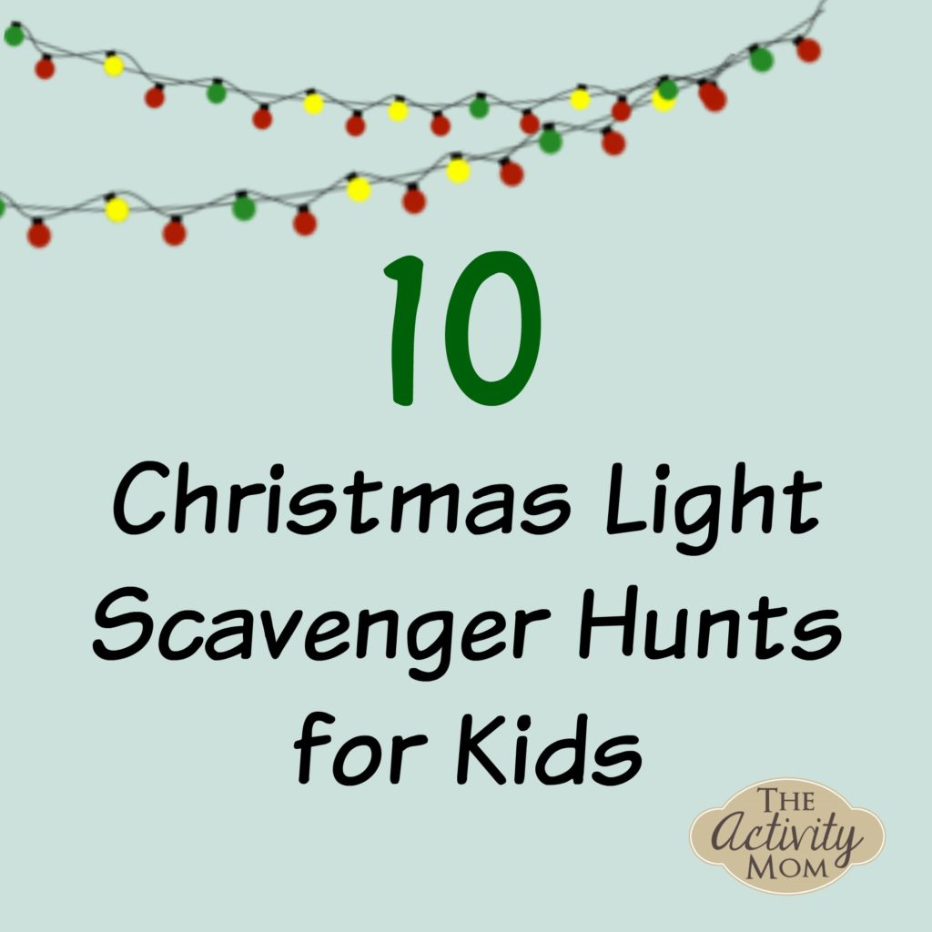 Christmas Light Scavenger Hunts for Kids