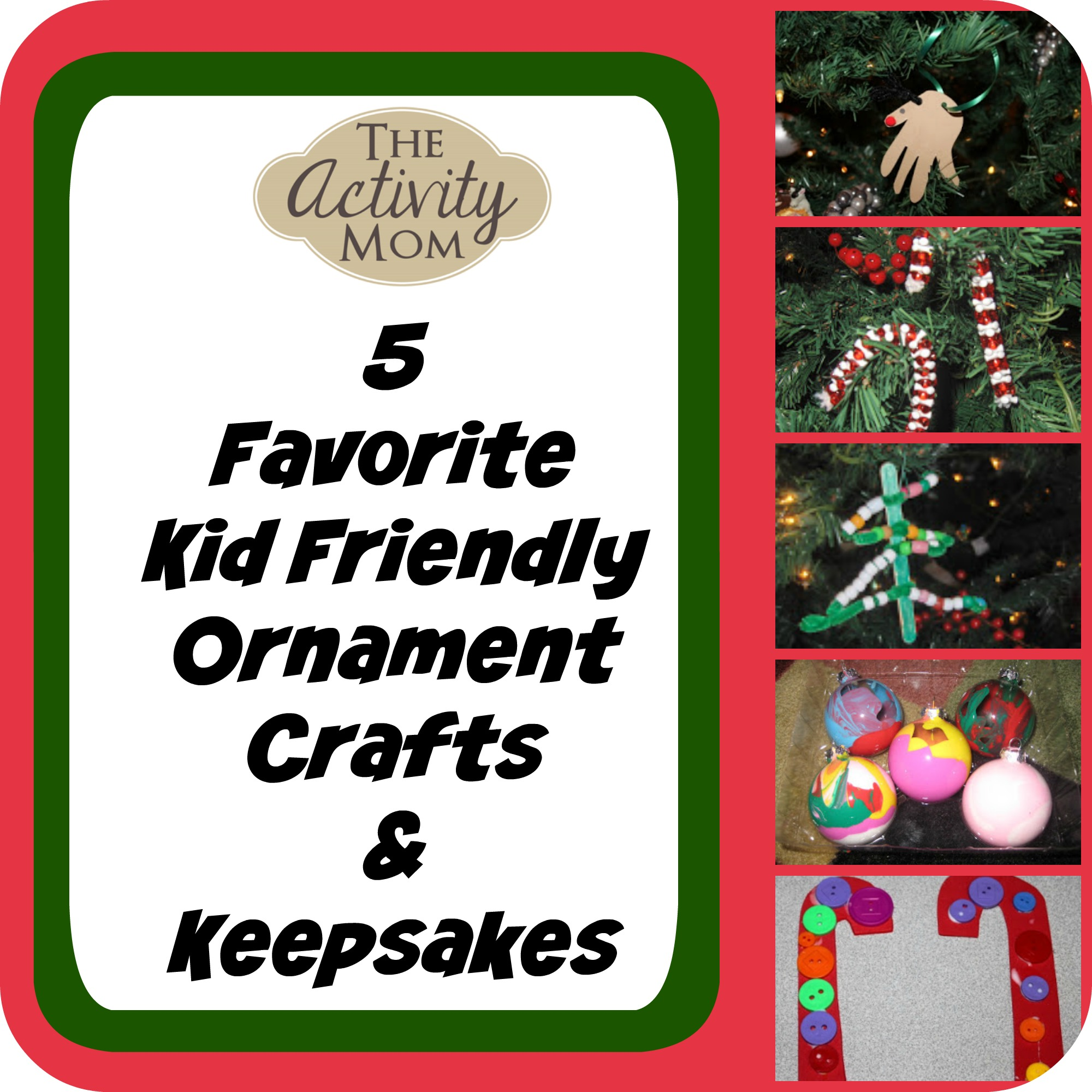 The Activity Mom - Kid Friendly Christmas Ornament Crafts - The ...