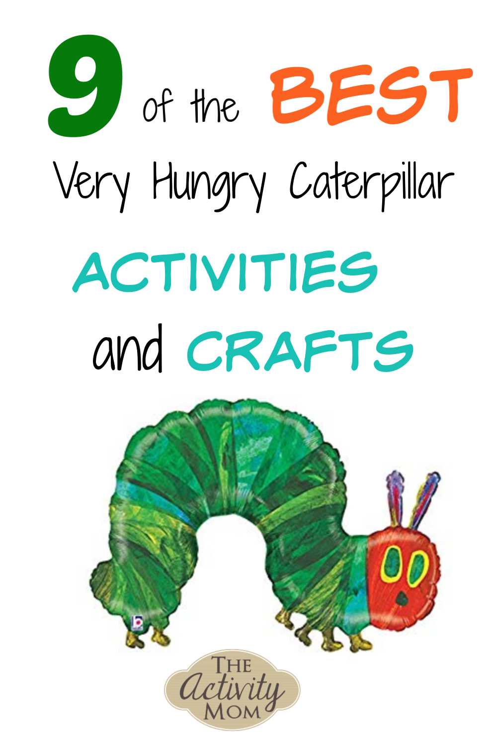 The Very Hungry Caterpillar Activities and Crafts for Kids