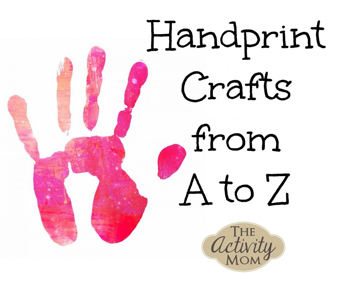 A Collection of Handprint Crafts Organized from A to Z
