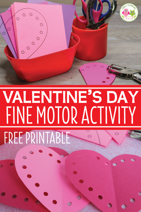 Valentine's Day Fine Motor Activities
