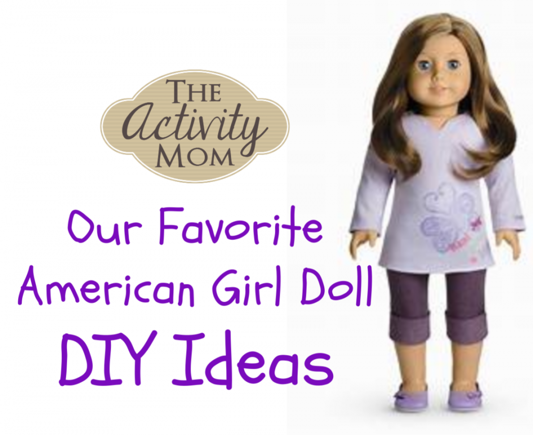 c39c90909f03 The Activity Mom - Our Favorite American Girl Doll DIY Ideas - The ...