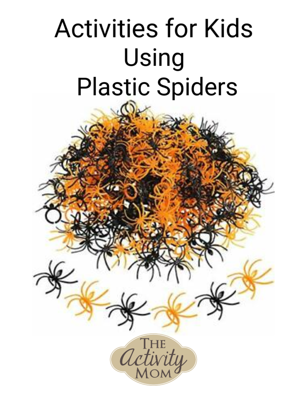 Plastic Spiders Activities for Kids