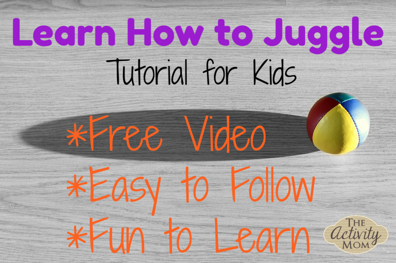 Learn to Juggle FREE Video Tutorial for Kids