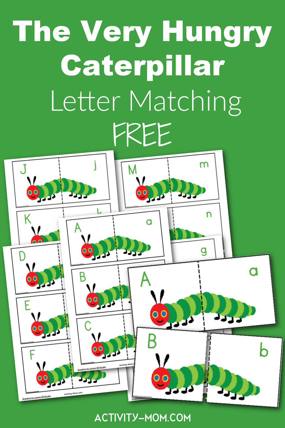 Very Hungry Caterpillar Letter Matching