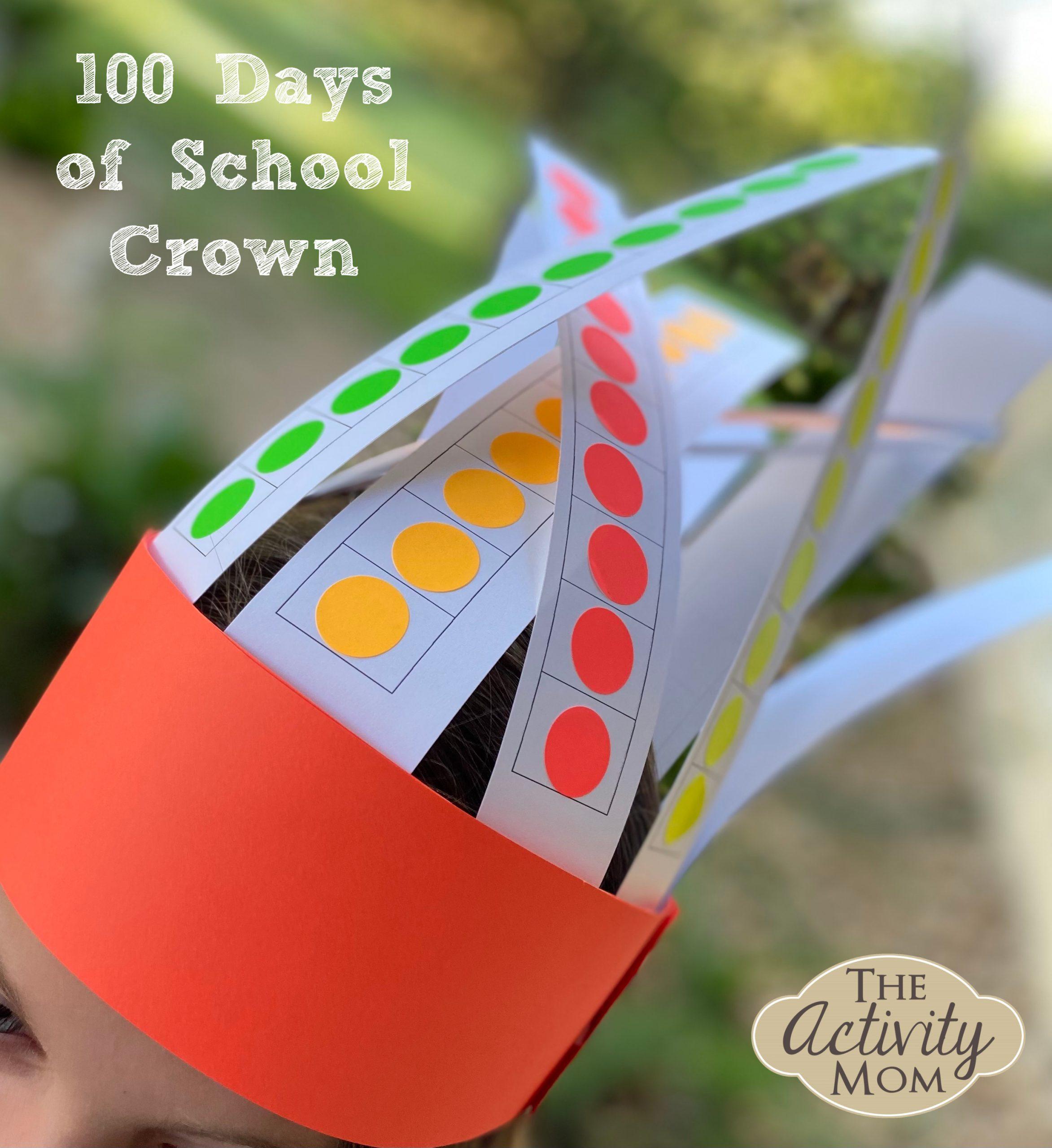 100 Days of School Activities for Kindergarten Crown